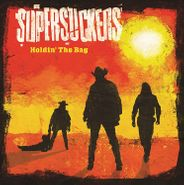 The Supersuckers, Holdin' The Bag (LP)