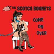 The Scotch Bonnets, Come On Over (LP)