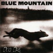 Blue Mountain, Dog Days [Bonus Tracks] (LP)