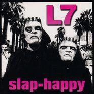 L7, Slap-Happy (LP)