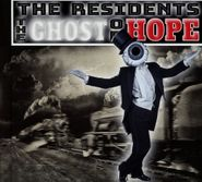 The Residents, The Ghost Of Hope (CD)
