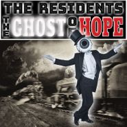 The Residents, The Ghost Of Hope (LP)