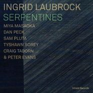 Ingrid Laubrock, Serpentines (CD)