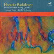 Horatiu Radulescu, Piano Sonatas & String Quartets 1 (CD)