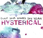 Clap Your Hands Say Yeah, Hysterical (CD)