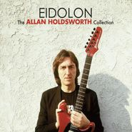 Allan Holdsworth, Eidolon - The Allan Holdsworth Collection (CD)
