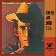 Townes Van Zandt, Our Mother The Mountain [50th Anniversary Edition] (LP)