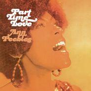 Ann Peebles, Part Time Love (LP)