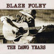 Blaze Foley, The Dawg Years (LP)