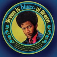Al Green, Green Is Blues [Record Store Day Colored Vinyl] (LP)