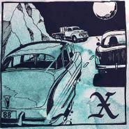 """X, Delta 88 Nightmare / Cyrano Deberger's Back (7"""")"""