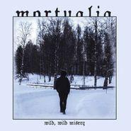 Mortualia, Wild, Wild Misery (CD)