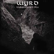 Wyrd, Vargtimmen Pt. 1 (CD)