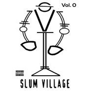 Slum Village, Slum Village Vol. 0 (CD)