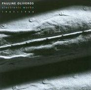Pauline Oliveros, Electronic Works 1965-66 (CD)