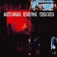 Makoto Kawabata, Trax (CD)