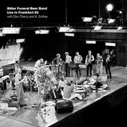 Bitter Funeral Beer Band, Live In Frankfurt 82 (LP)