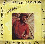 Carlton Livingston, The Best Of Carlton Livingston (LP)