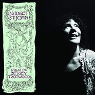 Bridget St. John, Live At The Betsey Trotwood (LP)