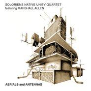 Soloriens Native Unity Quartet, Aerials & Antennas (LP)