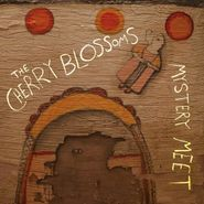 The Cherry Blossoms, Mystery Meet (LP)