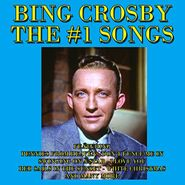 Bing Crosby, The #1 Songs (CD)