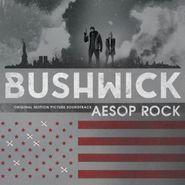 Aesop Rock, Bushwick [OST] (LP)