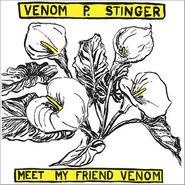 Venom P. Stinger, Meet My Friend Venom (LP)