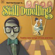 Neil Hamburger, Still Dwelling (LP)