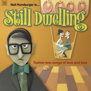 Neil Hamburger, Still Dwelling (CD)