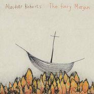 Alasdair Roberts, The Fiery Margin (LP)