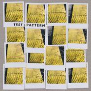 """Test Pattern, Test Pattern (7"""")"""