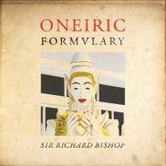 Sir Richard Bishop, Oneiric Formulary (LP)