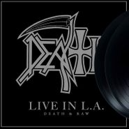 Death, Live In L.A. (Death & Raw) (LP)