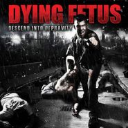 Dying Fetus, Descend Into Depravity (LP)