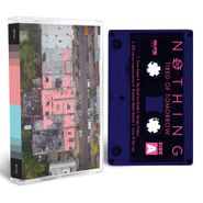 Nothing, Tired Of Tomorrow (Cassette)