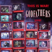 The Godfathers, This Is War! Godfathers Live! (CD)
