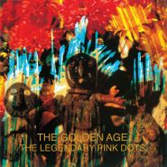 The Legendary Pink Dots, The Golden Age (LP)