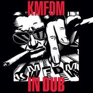 KMFDM, In Dub (CD)