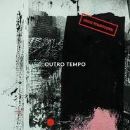 "Various Artists, Outro Tempo - Single Promocional (12"")"