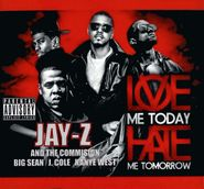 Jay-Z, Love Me Today Hate Me Tomorrow (CD)