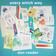 Dan Reeder, Every Which Way (LP)