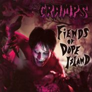 The Cramps, Fiends of Dope Island (CD)