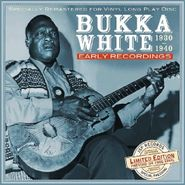 Bukka White, Early Recordings 1930-1940 (LP)