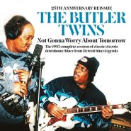 The Butler Twins, Not Gonna Worry About Tomorrow (CD)