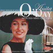 Anita O'Day, Sweet Singer Of Songs: Selected Sides 1941-1962 (CD)