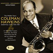Coleman Hawkins, The Middle Years: Essential Cuts 1939-1949 (CD)