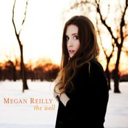 Megan Reilly, The Well (CD)
