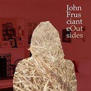 John Frusciante, Outsides EP (LP)