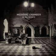 Black Knights, Medieval Chamber (CD)